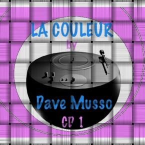 Dave Musso presents - La Couleur 1
