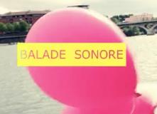 Vidéo de la Balade Sonore – 10 Juin 2012