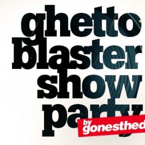 Samedi 28 décembre 2013 - GHETTO BLASTER SHOW