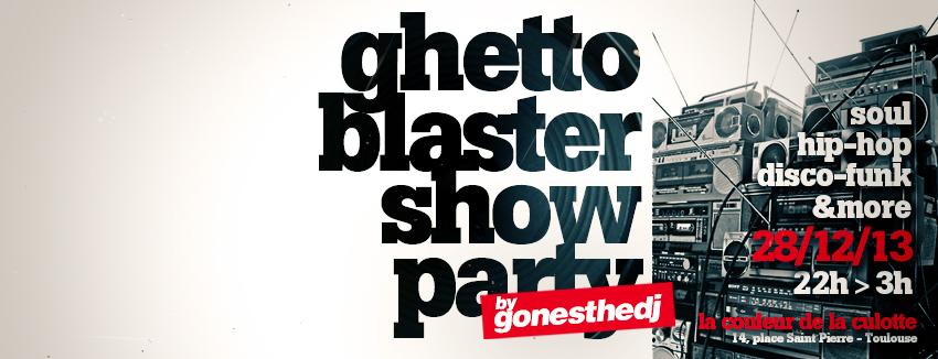 2013_12_28_GHETTO_BLASTER_SHOW