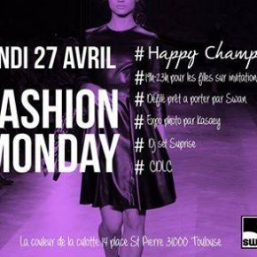 Lundi 27 Avril - Fashion Monday!