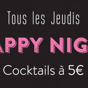 HAPPY NIGHT - Tous les Jeudis!