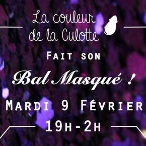 Mardi 09 Février - La Couleur fait son Bal Masqué!
