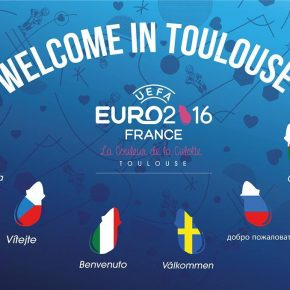 EURO 2016 - Welcome In Toulouse !