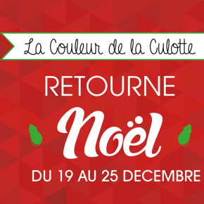 Du 19 au 25 Décembre - La Couleur retourne Noël!