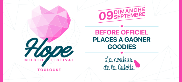 Before Officiel HOPE Music Festival - Dimanche 09 Septembre