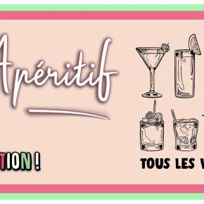 L'APÉRITIF - Tous les Vendredis!